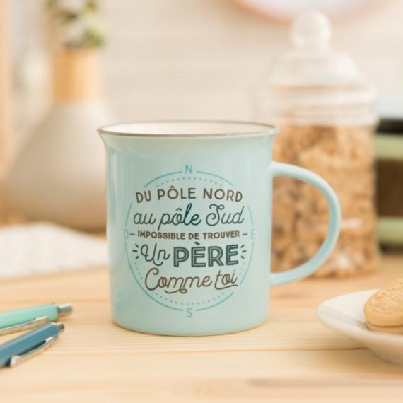"""Mug """"Du pôle nord au pôle sud, impossible de trouver un père comme toi"""""""