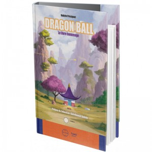 Dragon Ball - Le livre hommage édition Collector