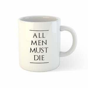 Mug Le Trône de fer - All men must die