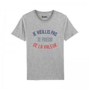 T-shirt - Je Vieillis Pas Je Prends De La Valeur